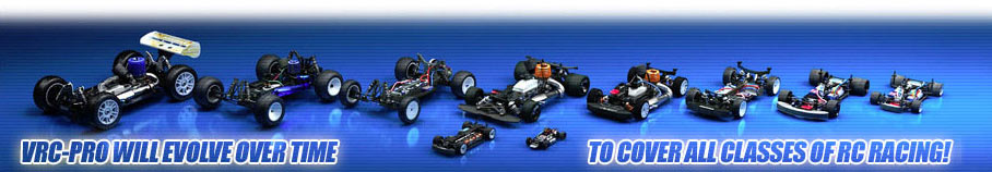VRC Pro will evolve over time to cover all classes of RC racing!